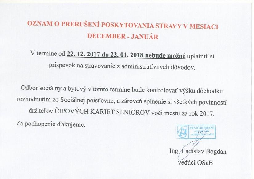 514a3ddda Oznam o prerušení poskytovania stravy v mesiaci december 2017 až január 2018  ::: Aktuality a oznamy ::: Mesto Humenné ::: www.humenne.sk