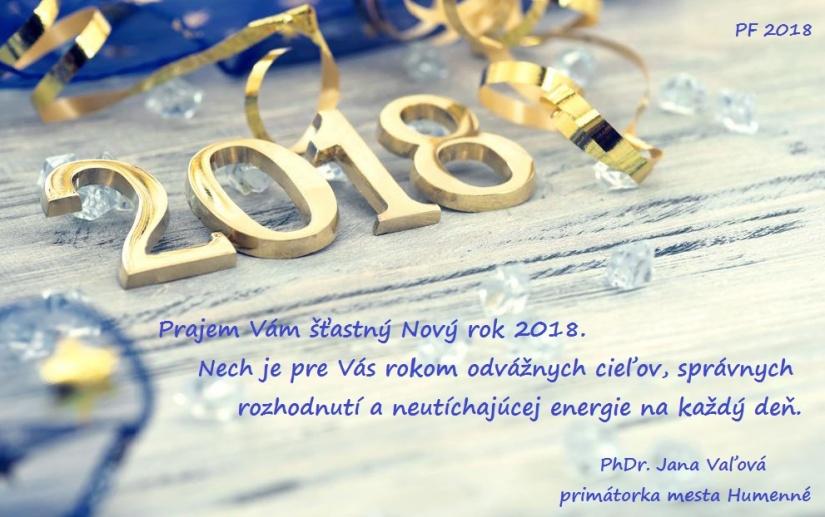 Na prahu nového roka praje všetkým Humenčanom šťastný rok 2018 primátorka  Jana Vaľová f4bfbb1a644