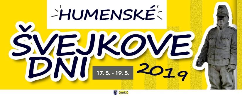 fc0a5a408 Humenské Švejkove dni 2019 ::: Aktuality a oznamy ::: Mesto Humenné :::  www.humenne.sk